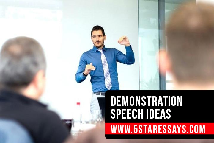 30+ Demonstration Speech Ideas for Your Next Great Speech