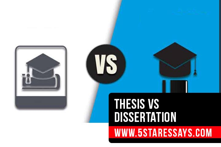Dissertation vs Thesis - Major Differences and Similarities