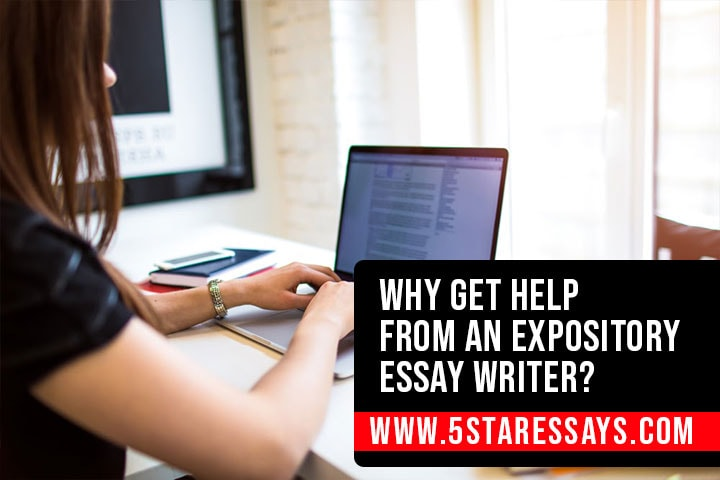 Why Get Help From an Expository Essay Writer?