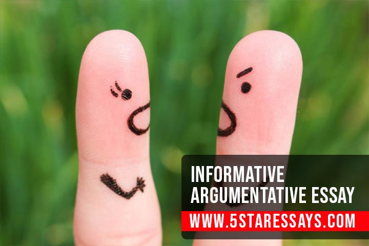 Informative Argumentative Essay Examples by Experts