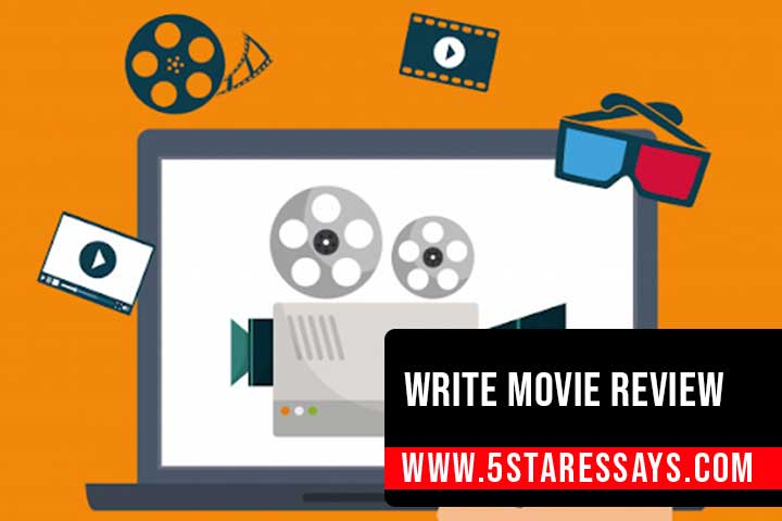 How to Write a Movie Review - Steps and Examples