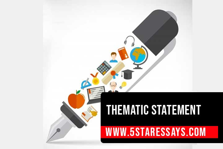 Thematic Statement: Writing Tips and Examples