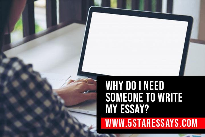 Need Someone To Write My Paper