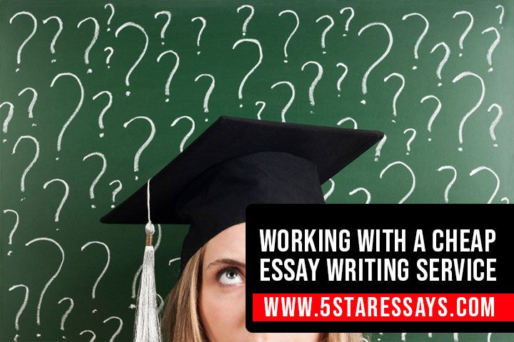 Should I Work with a Cheap Essay Writing Service?