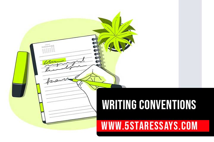 Writing Conventions and Tips for College Students